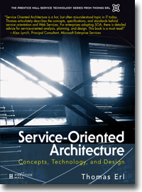 Service-Oriented Architecture: Concepts, Technology & Design