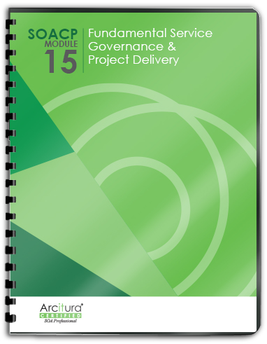 SOASchool.com SOA Certified Professional (SOACP) Module 15: Fundamental SOA Governance