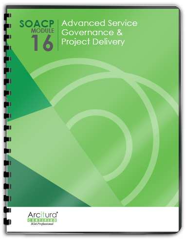 SOASchool.com SOA Certified Professional (SOACP) Module 16: Advanced SOA Governance